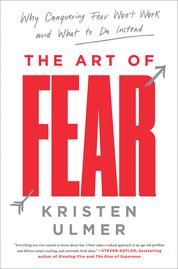 Cover The Art of Fear oleh Kristen Ulmer