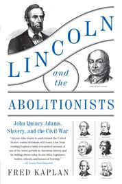 Lincoln and the Abolitionists by Fred Kaplan Cover