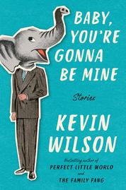 Cover Baby, You're Gonna Be Mine oleh Kevin Wilson