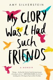Cover My Glory Was I Had Such Friends oleh Amy Silverstein