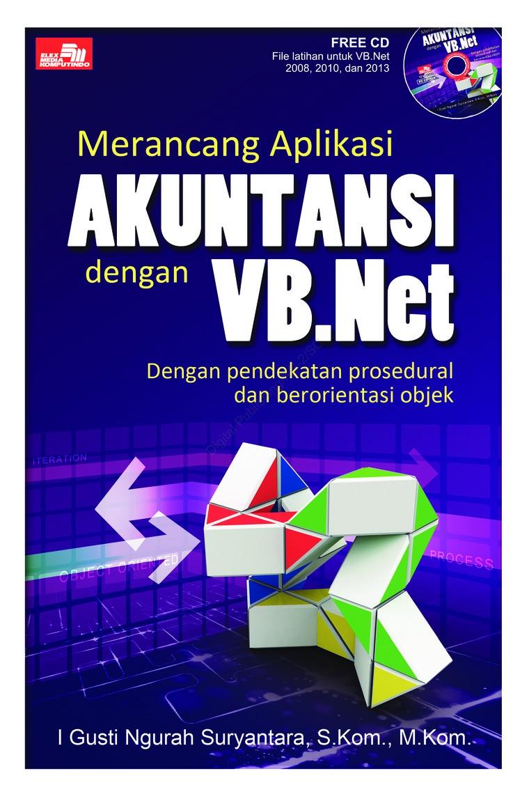Jual Buku Merancang Aplikasi Akuntansi Dengan VB Net oleh I Gusti