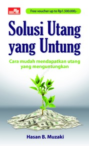 Cover Solusi Utang yang Untung oleh Hasan B. Muzaki