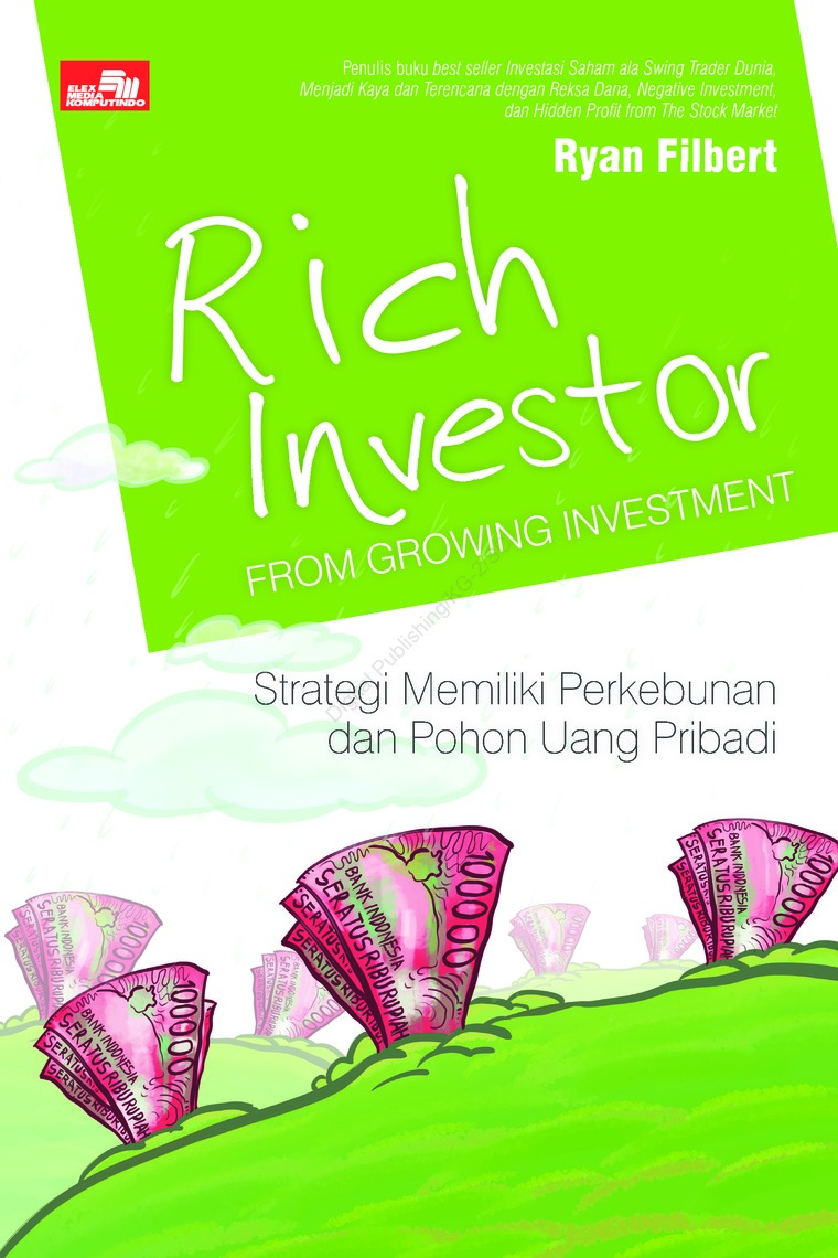 Buku Digital Rich Investor from Growing Investment oleh Ryan Filbert Wijaya, S.Sn, ME.