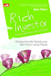 Cover Rich Investor from Growing Investment oleh Ryan Filbert Wijaya, S.Sn, ME.