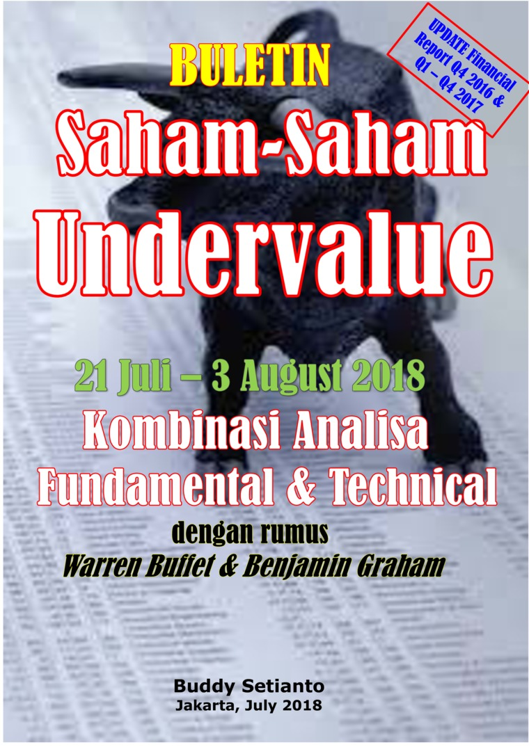 Buku Digital Buletin Saham-Saham Undervalue 21-03 AUG 2018 - Kombinasi Fundamental & Technical Analysis oleh Buddy Setianto