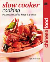 Slow Cooker Cooking : Chinese Food by Fajar Ayuningsih Cover