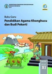 Cover Buku Guru - Pendidikan Agama Khonghucu dan Budi Pekerti - XI oleh Js. Hartono dan Js. Gunadi