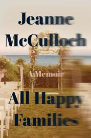 Cover All Happy Families oleh Jeanne McCulloch