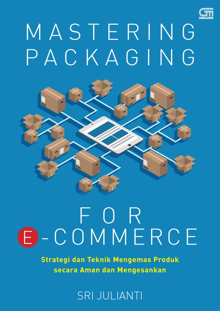 Buku Digital Mastering Packaging for E-Commerce oleh Sri Julianti