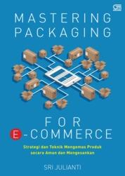 Cover Mastering Packaging for E-Commerce oleh Sri Julianti
