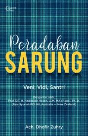 Cover Peradaban Sarung oleh Ach. Dhofir Zuhry