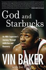 God and Starbucks by Vin Baker Cover