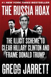 The Russia Hoax by Gregg Jarrett Cover