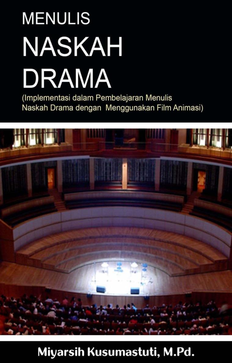 Buku Digital Menulis naskah drama : implementasi dalam pembelajaran menulis naskah drama dengan menggunakan film animasi oleh Miyarsih Kusumastuti