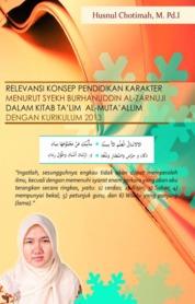 Cover RELEVANSI KONSEP PENDIDIKAN KARAKTER MENURUT SYEKH BURHANUDDIN AL ZARNUJI oleh Husnul Chotimah, M. Pd.I
