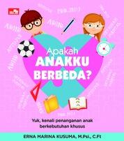 Cover Apakah Anakku Berbeda oleh Erna Marina Kusuma MPsi., CFt