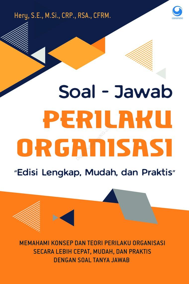 Buku Digital Soal-Jawab Perilaku Organisasi oleh Hery, S.E., M.Si., CRP., RSA., CFRM.