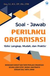 Soal-Jawab Perilaku Organisasi by Hery, S.E., M.Si., CRP., RSA., CFRM. Cover