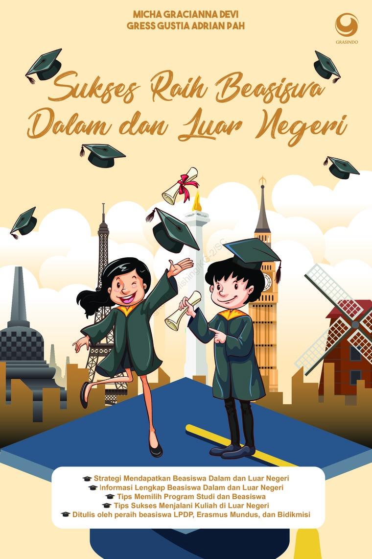 Buku Digital Sukses Raih Beasiswa Dalam dan Luar Negri oleh Micha Graciana & Greess Gustia Adrian