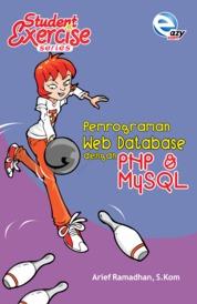 Cover Student Excercise Series - Pemrograman Web Database dengan PHP & MySQL oleh Arief Ramadhan