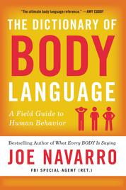The Dictionary of Body Language by Joe Navarro Cover