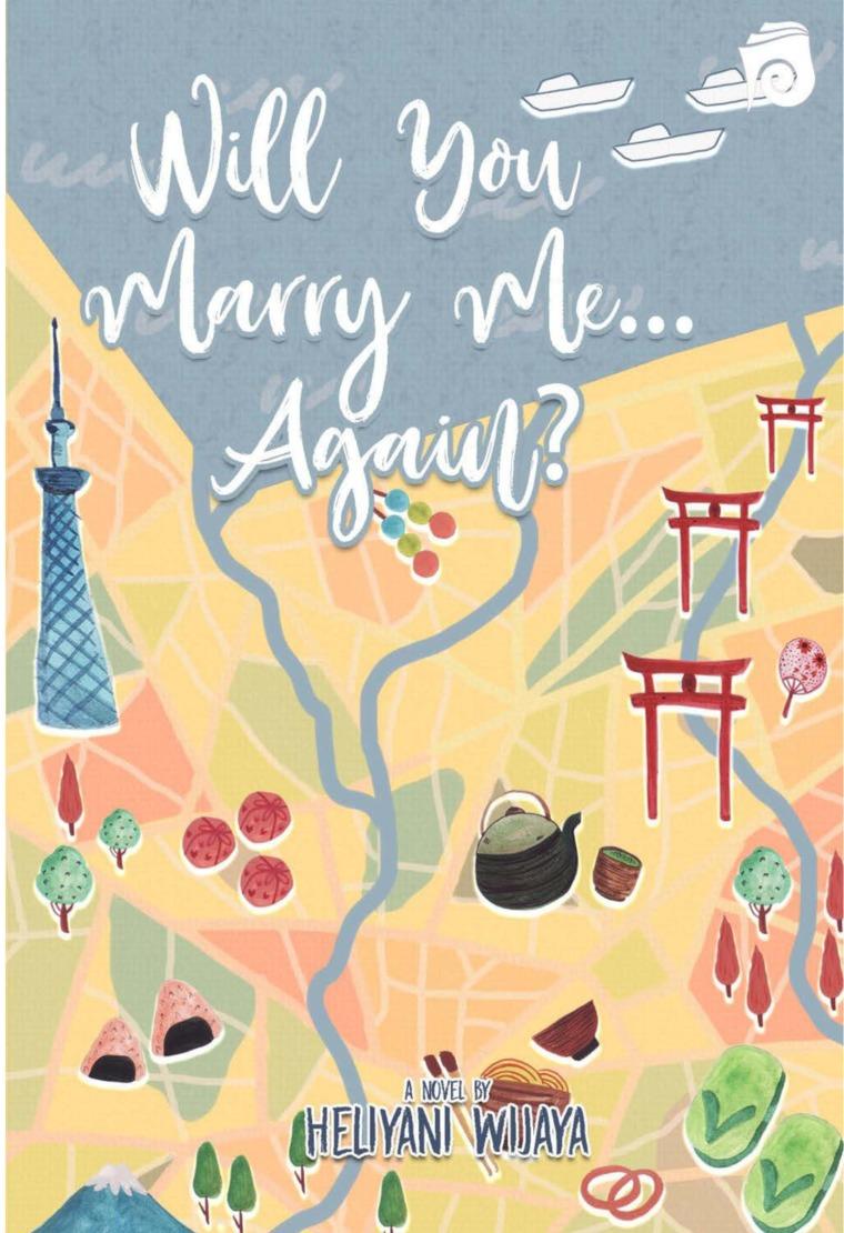 Will You Marry Me Again? by Heliyani Wijaya Digital Book