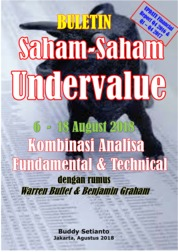 Buletin Saham-Saham Undervalue 06-18 AUG 2018 - Kombinasi Fundamental & Technical Analysis by Buddy Setianto Cover