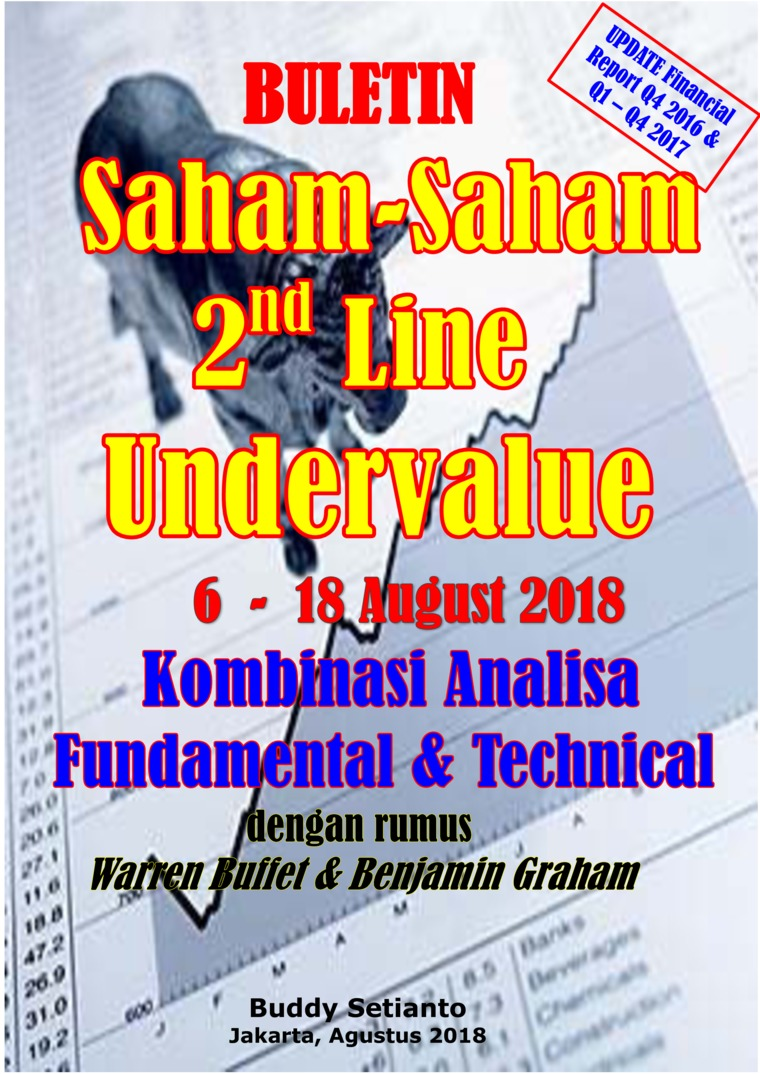 Buku Digital Buletin Saham-Saham 2nd Line Undervalue 06-18 AUG 2018 - Kombinasi Fundamental & Technical Analysis oleh Buddy Setianto