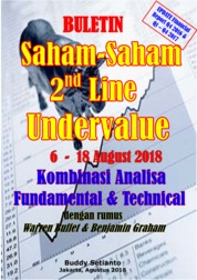 Buletin Saham-Saham 2nd Line Undervalue 06-18 AUG 2018 - Kombinasi Fundamental & Technical Analysis by Buddy Setianto Cover
