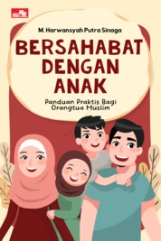 Cover Bersahabat dengan Anak oleh M. Harwansyah Putra Sinaga
