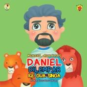 Cover Mengenal Orang Kudus: Daniel Dilempar Ke Gua Singa oleh RD Marselinus Wisnu Wardhana