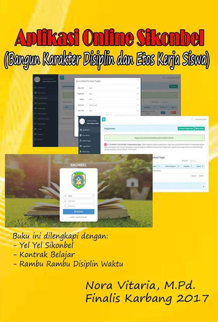 Aplikasi Online Sikonbel (Bangun Karakter Disiplin dan etos Kerja Siswa) by Nora Vitaria, M.Pd. Digital Book