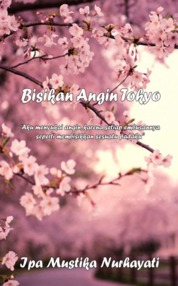 Cover Bisikan Angin Tokyo oleh Ipa Mustika Nurhayati