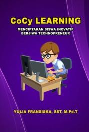 Cover CoCy Learning Menciptakan Siswa Inovatif Berjiwa Technopreneur oleh YULIA FRANSISKA, SST, M.Pd.T