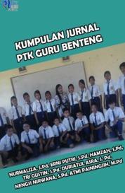 Cover KUMPULAN JURNAL PTK GURU BENTENG oleh NURMALIZA, S.Pd