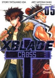Cover LC: X Blade + -Cross- 05 oleh Shiki Satoshi & Ida Tatsuhiko