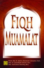 Cover Fiqh Muamalat oleh Prof. Dr. H. Abd. Rahman Ghazaly, M.A.