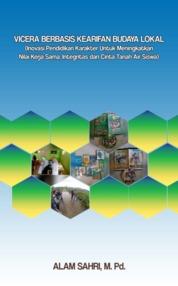 Cover VICERA BERBASIS KEARIFAN BUDAYA LOKAL oleh ALAM SAHRI, M. Pd.