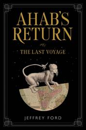 Cover Ahab's Return oleh Jeffrey Ford