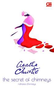 Rahasia Chimneys (The Secret of Chimneys) by Agatha Christie Cover