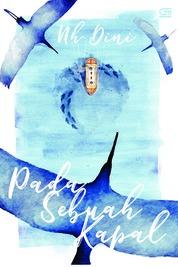 Pada Sebuah Kapal (cover baru 2018) by Nh Dini Cover