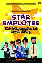 Cover Star Employee: Setiap Orang Bisa Jadi Karyawan Bintang oleh Rudy Ng