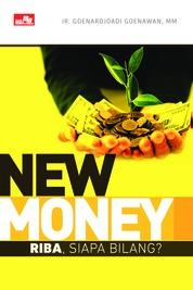 Cover NEW MONEY Riba, siapa bilang? oleh Ir.Goenardjoadi Goenawan, MM