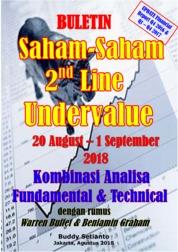 Cover Buletin Saham-Saham 2nd Line Undervalue 20-01 SEP 2018 - Kombinasi Fundamental & Technical Analysis oleh Buddy Setianto