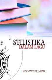 STILISTIKA DALAM LAGU by Risdawati, M.PD. Cover