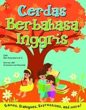 Cover Cerdas Berbahasa Inggris oleh Rien Moendariwati Soenarto & Graceana