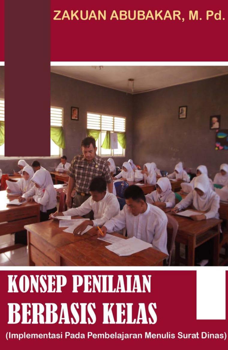 Buku Digital KONSEP PENILAIAN BERBASIS KELAS oleh Zakuan Abubakar, M. Pd.