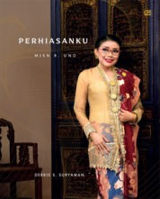 Perhiasanku Mien Uno by Debbie Suryawan Cover