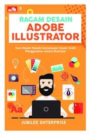 Cover Ragam Desain Adobe Illustrator oleh Jubilee Enterprise