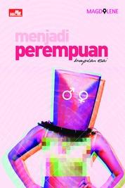 Menjadi Perempuan by MAGDALENE Cover